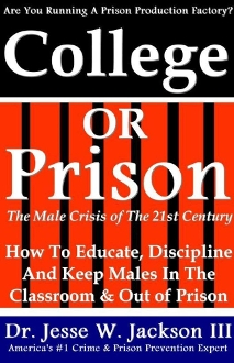 College Or Prison, The Male Crisis of the 21st Century
